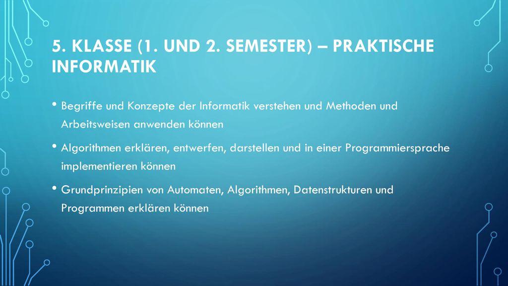 5. Klasse (1. und 2. Semester) – Praktische Informatik