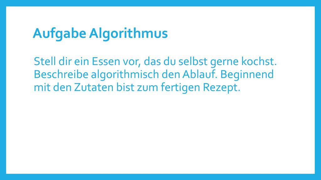 Aufgabe Algorithmus