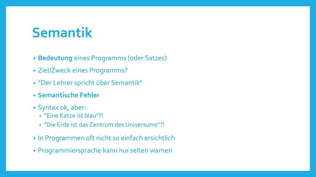 Semantik Bedeutung eines Programms (oder Satzes)