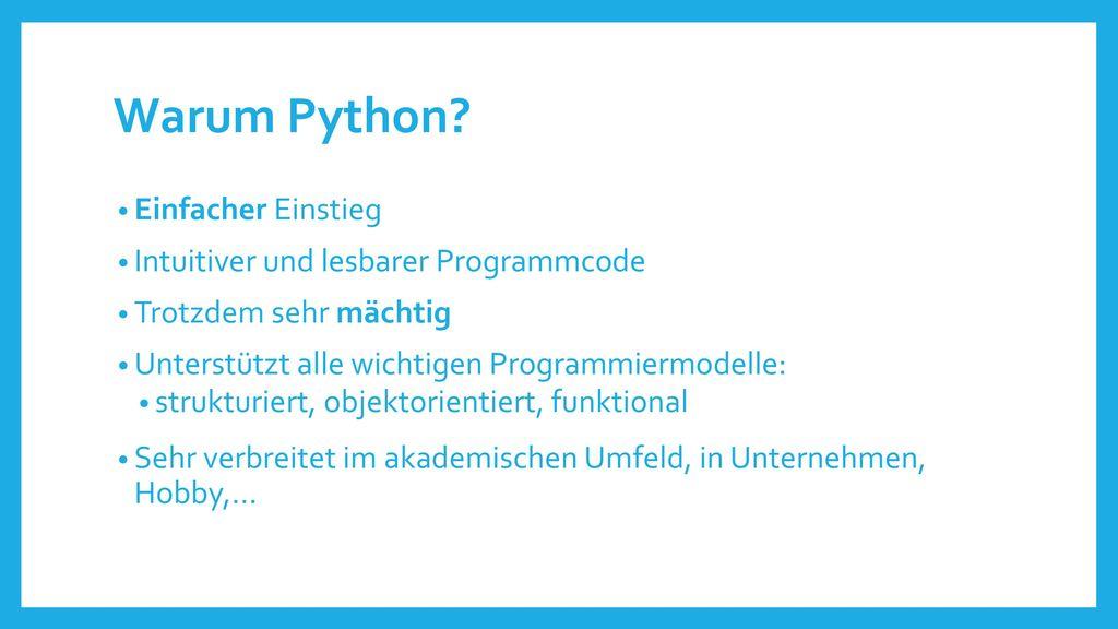 Warum Python Einfacher Einstieg Intuitiver und lesbarer Programmcode