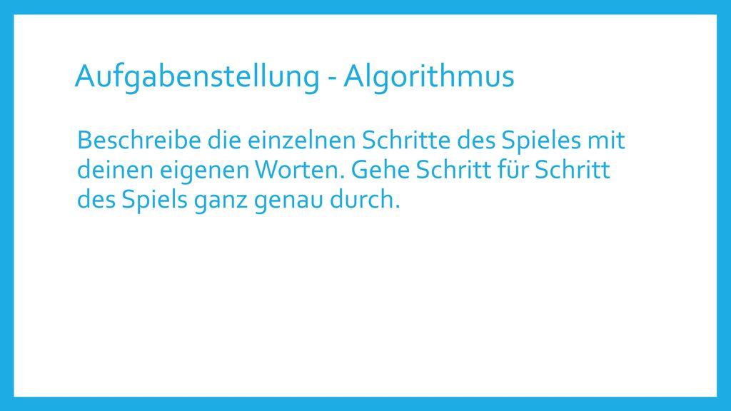 Aufgabenstellung - Algorithmus
