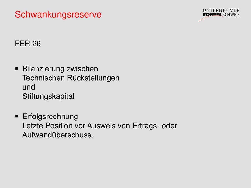 Schwankungsreserve FER 26