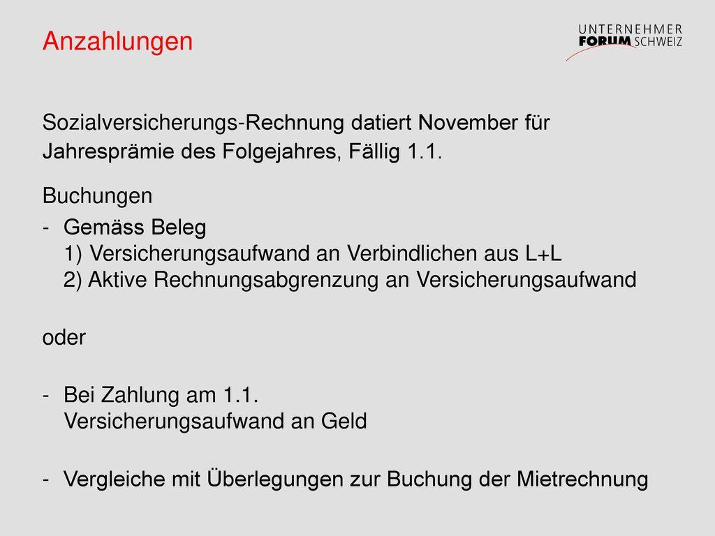 Anzahlungen Sozialversicherungs-Rechnung datiert November für Jahresprämie des Folgejahres, Fällig 1.1.