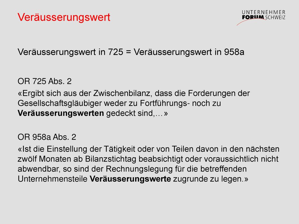 Veräusserungswert Veräusserungswert in 725 = Veräusserungswert in 958a