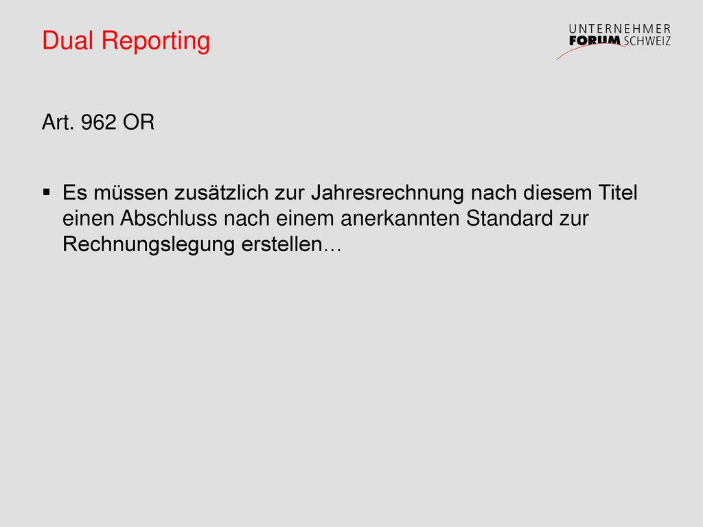 Dual Reporting Art. 962 OR.