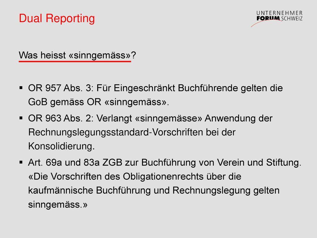 Dual Reporting Was heisst «sinngemäss»
