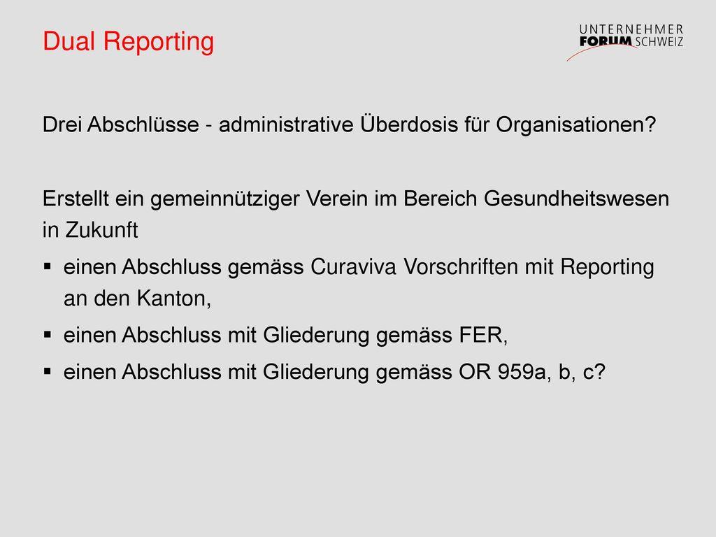 Dual Reporting Drei Abschlüsse - administrative Überdosis für Organisationen