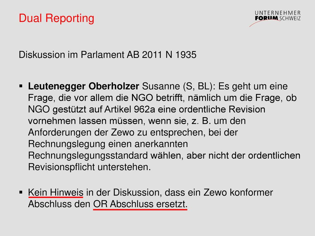 Dual Reporting Diskussion im Parlament AB 2011 N 1935