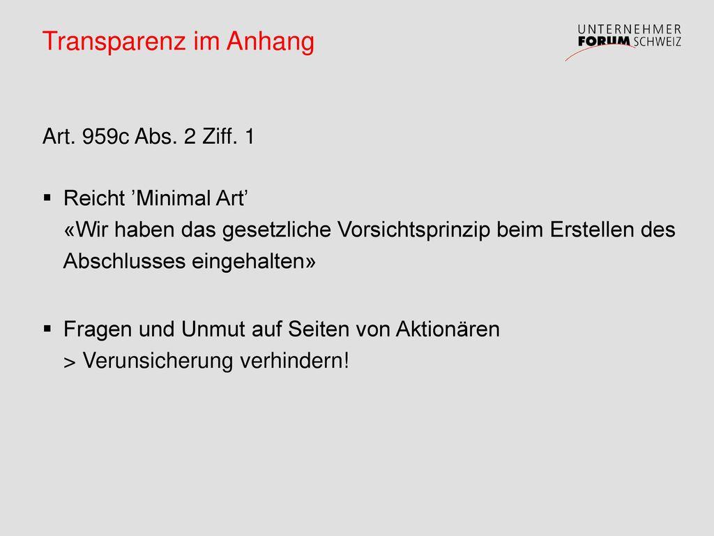 Transparenz im Anhang Art. 959c Abs. 2 Ziff. 1