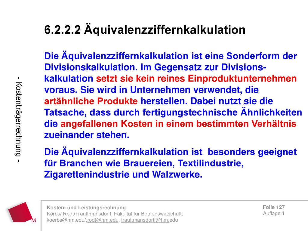 6.2.2.2 Äquivalenzziffernkalkulation