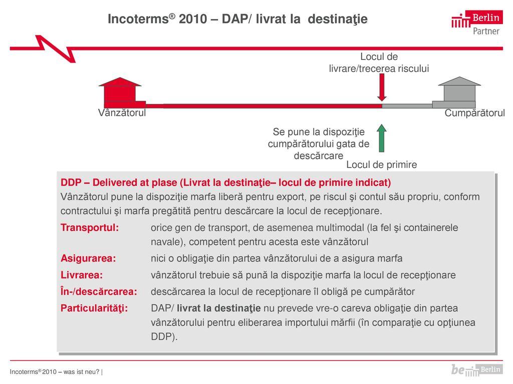 Incoterms® 2010 – DAP/ livrat la destinaţie
