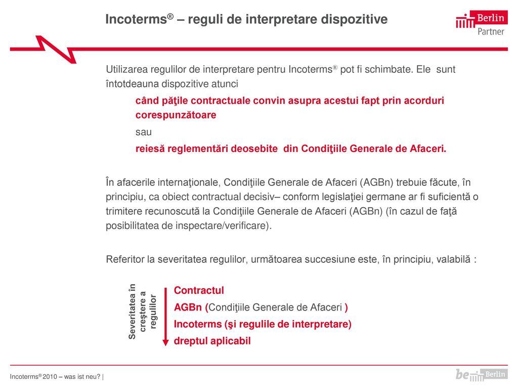 Incoterms® – reguli de interpretare dispozitive