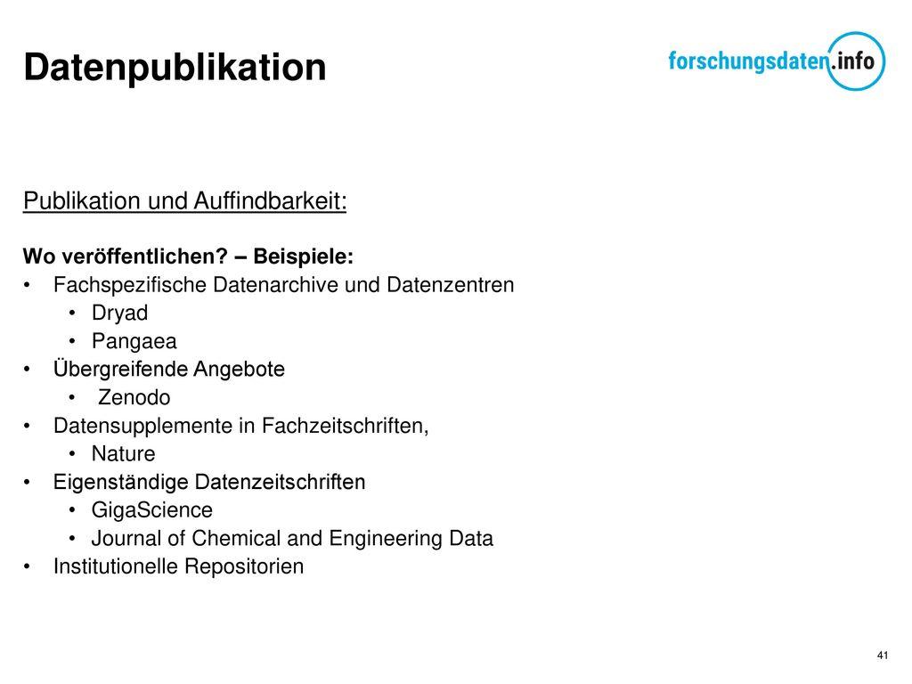 Datenpublikation Publikation und Auffindbarkeit: