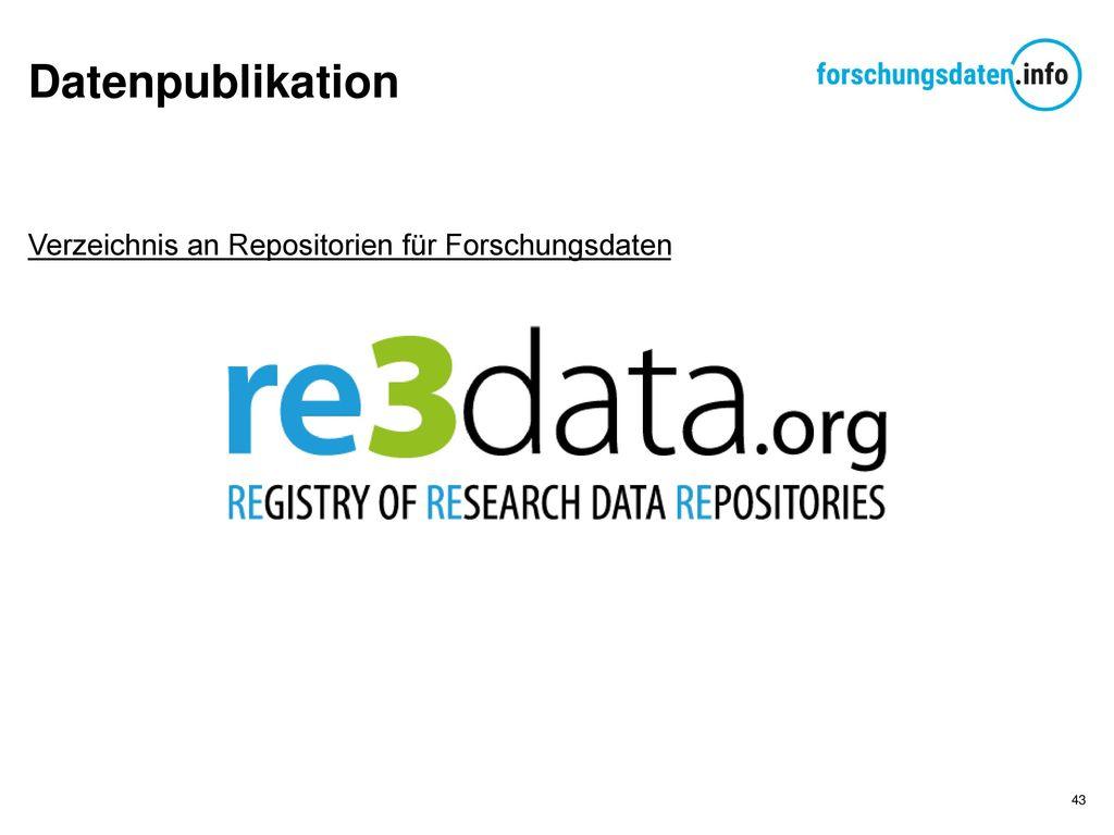 Datenpublikation Verzeichnis an Repositorien für Forschungsdaten
