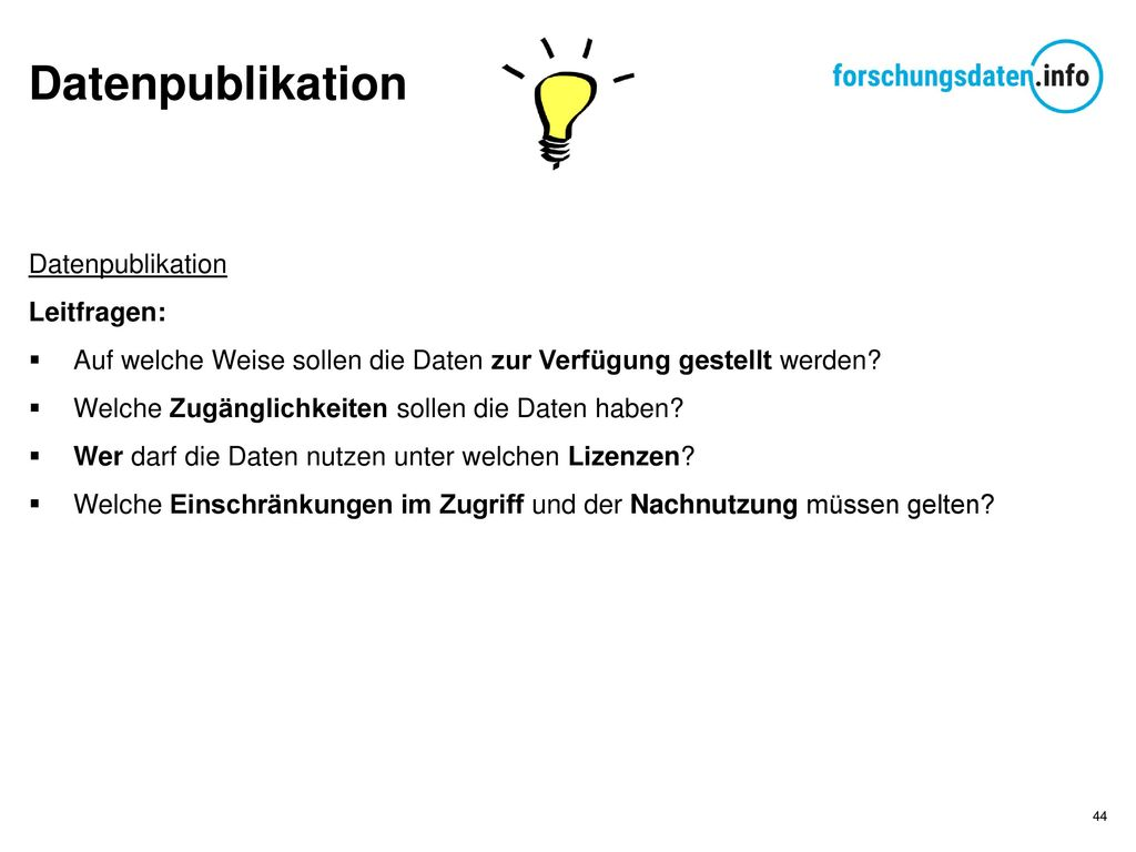 Datenpublikation Datenpublikation Leitfragen: