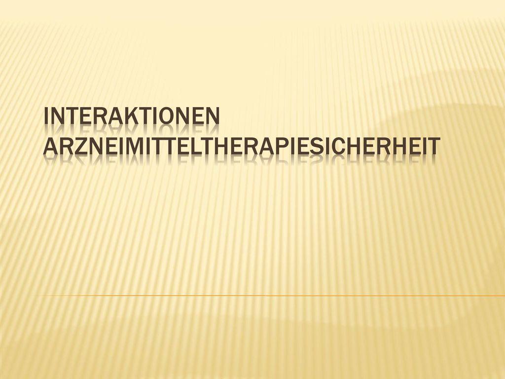 Interaktionen Arzneimitteltherapiesicherheit