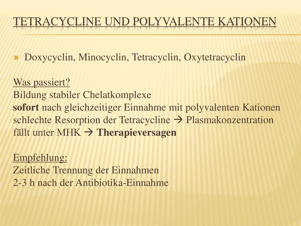 Tetracycline und polyvalente Kationen