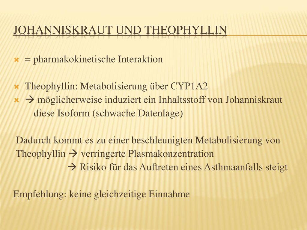Johanniskraut und Theophyllin