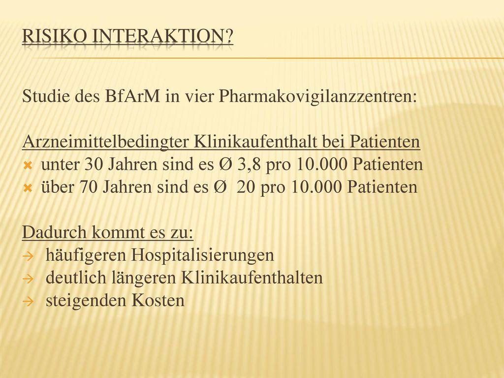 Risiko Interaktion Studie des BfArM in vier Pharmakovigilanzzentren:
