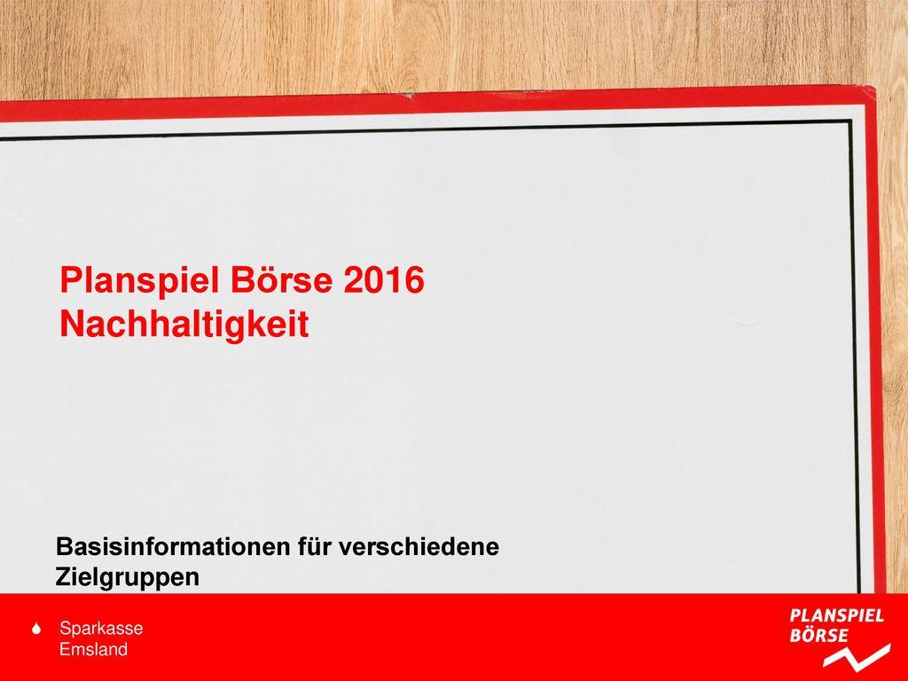 Planspiel Börse 2016 Nachhaltigkeit