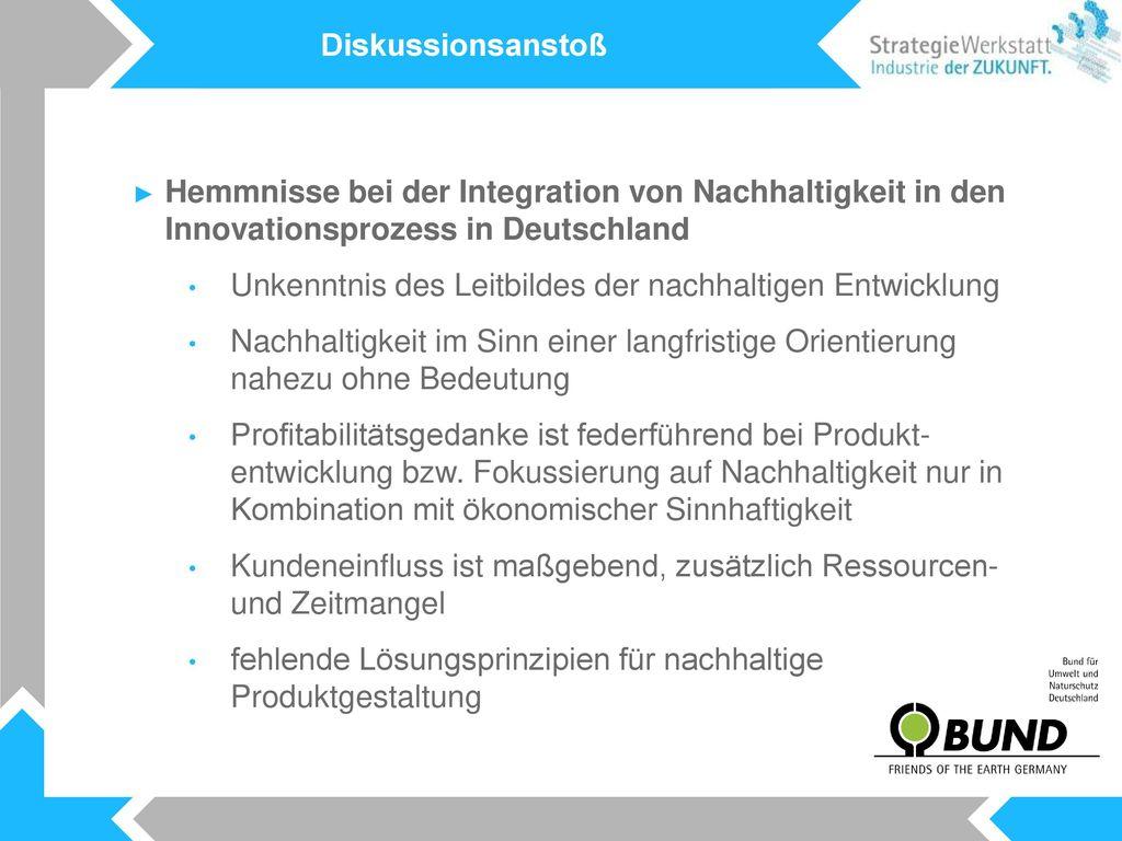 Diskussionsanstoß Hemmnisse bei der Integration von Nachhaltigkeit in den Innovationsprozess in Deutschland.