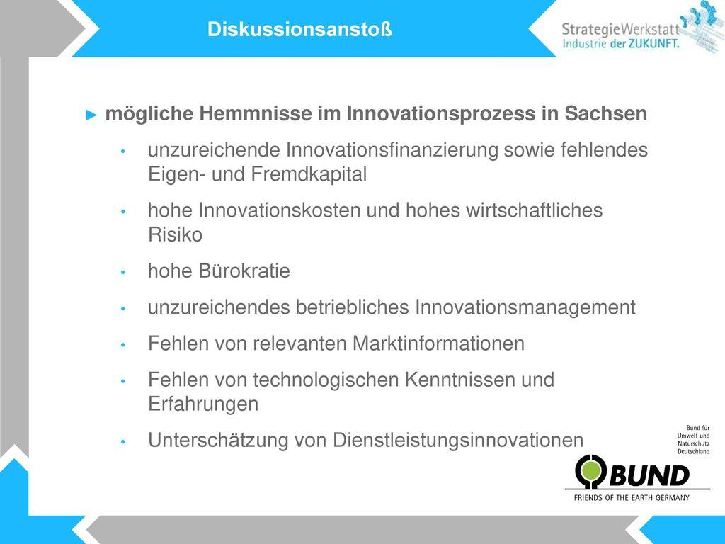 Diskussionsanstoß mögliche Hemmnisse im Innovationsprozess in Sachsen.