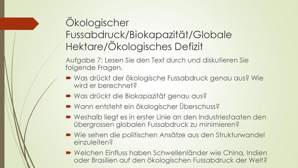 Ökologischer Fussabdruck/Biokapazität/Globale Hektare/Ökologisches Defizit