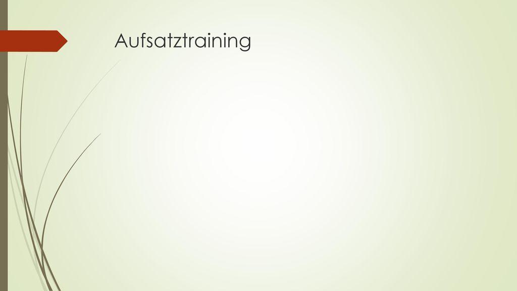 Aufsatztraining