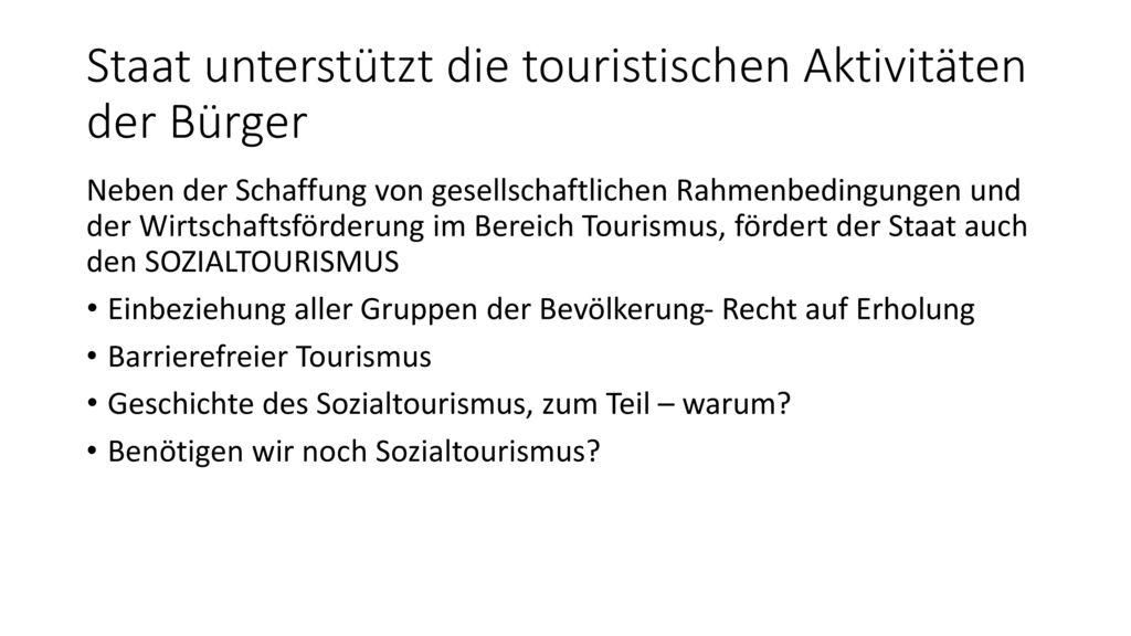 Staat unterstützt die touristischen Aktivitäten der Bürger