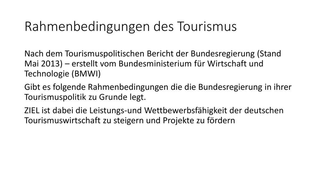 Rahmenbedingungen des Tourismus