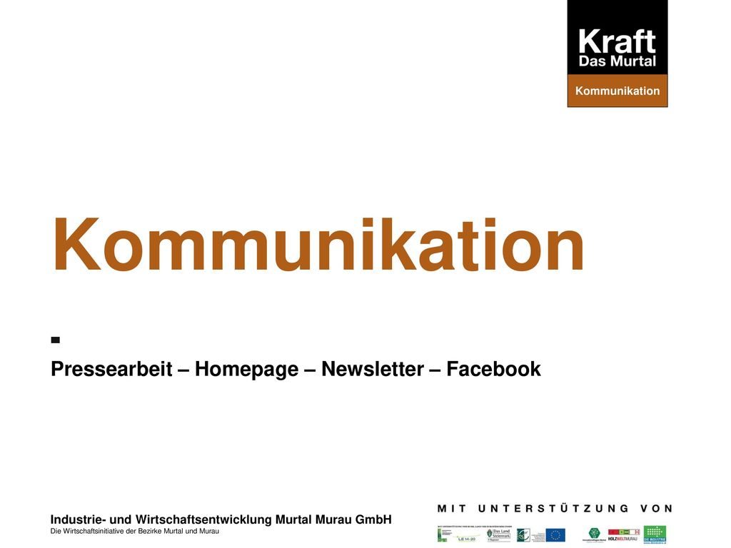 Pressearbeit – Homepage – Newsletter – Facebook