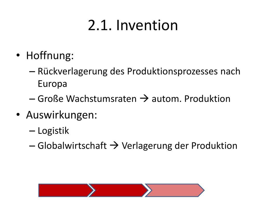 2.1. Invention Hoffnung: Auswirkungen: