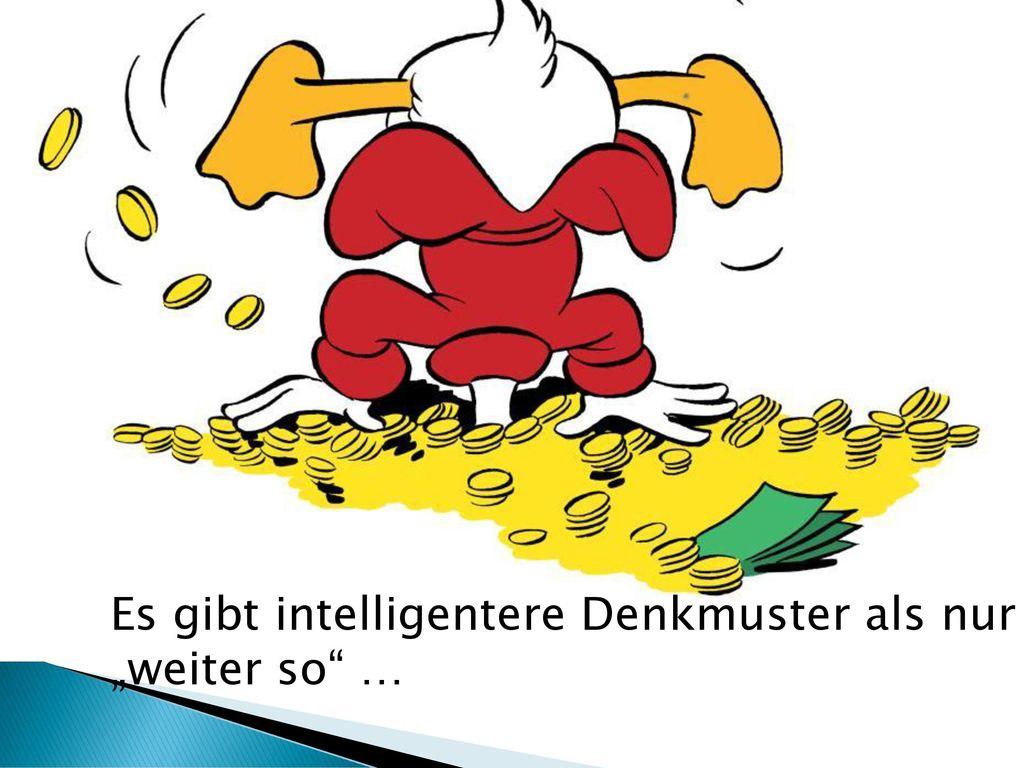 """Es gibt intelligentere Denkmuster als nur """"weiter so …"""