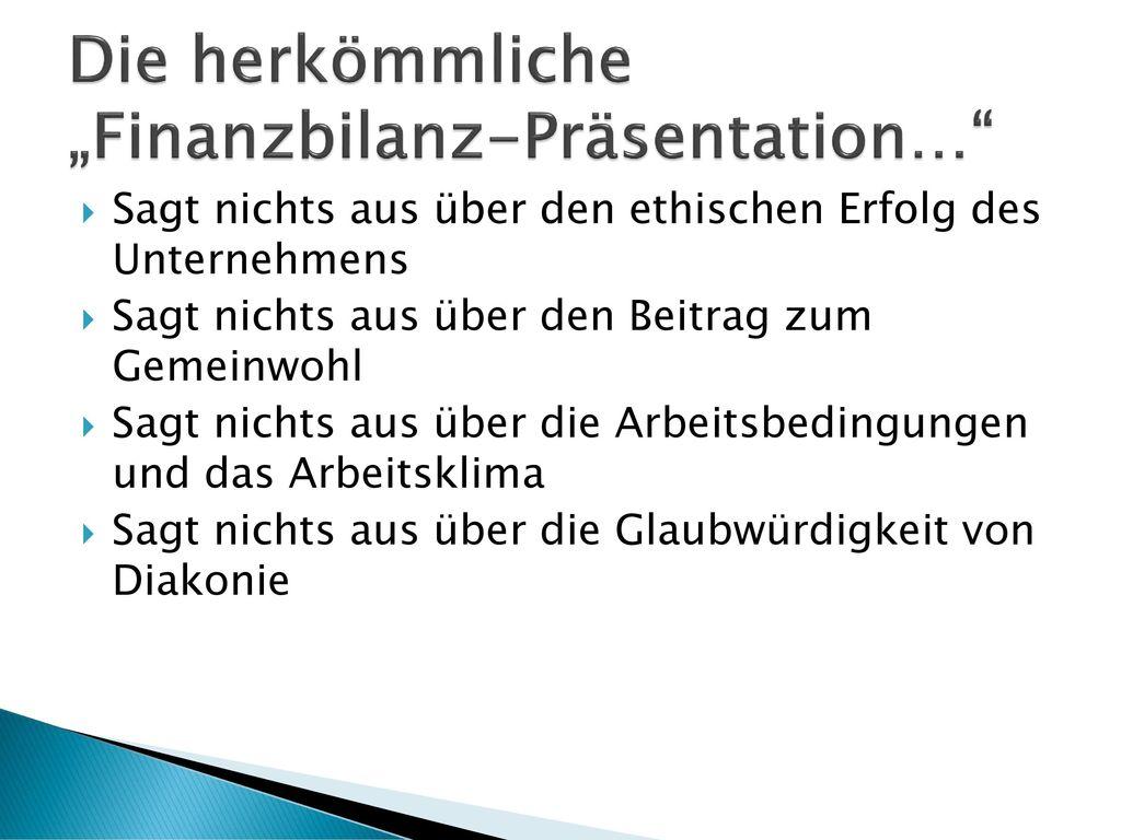 """Die herkömmliche """"Finanzbilanz-Präsentation…"""