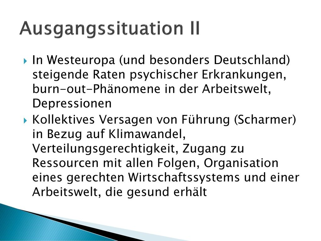 Ausgangssituation II