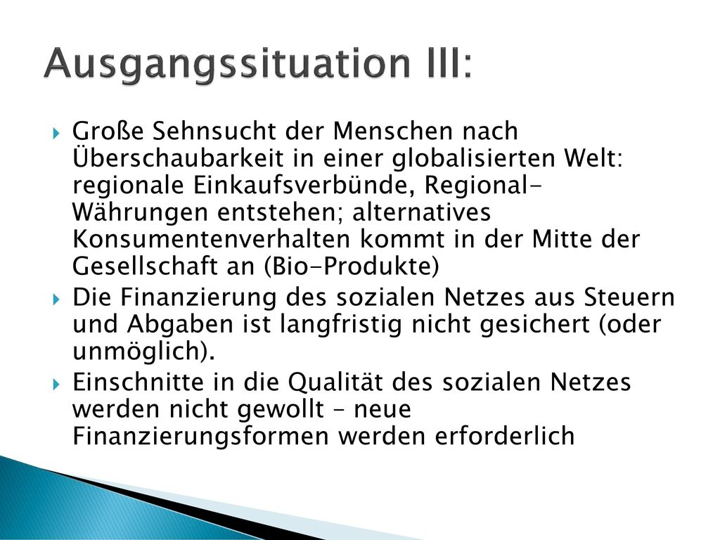 Ausgangssituation III: