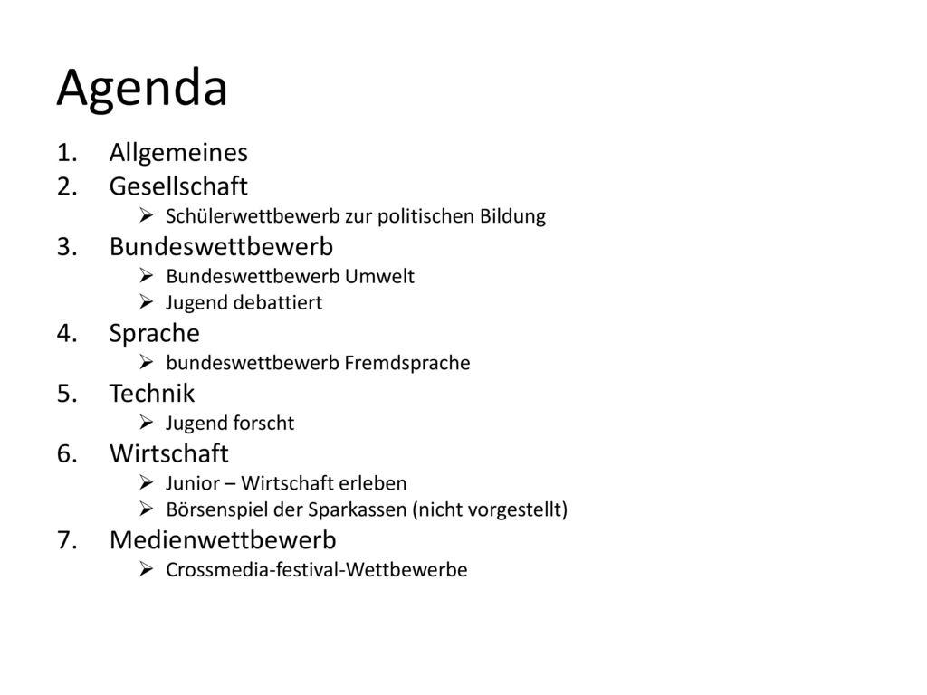 Agenda Allgemeines Gesellschaft Bundeswettbewerb Sprache Technik