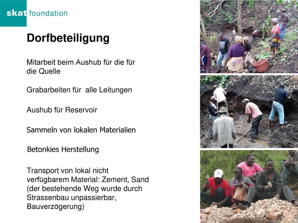 Dorfbeteiligung Mitarbeit beim Aushub für die für die Quelle