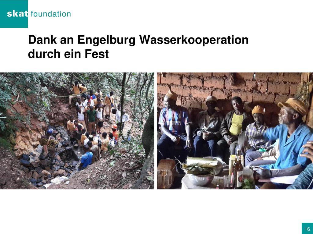 Dank an Engelburg Wasserkooperation durch ein Fest