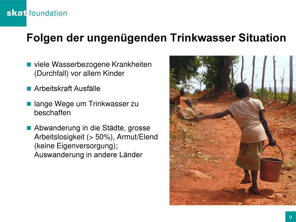 Folgen der ungenügenden Trinkwasser Situation