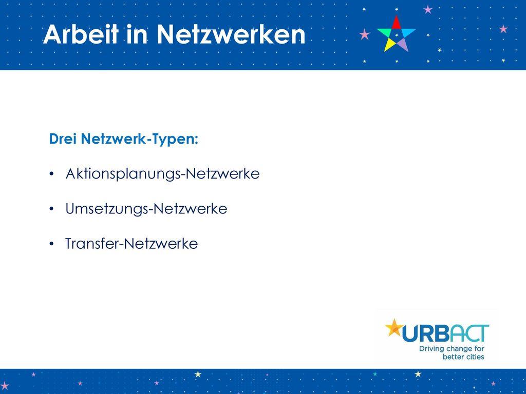 Arbeit in Netzwerken Drei Netzwerk-Typen: Aktionsplanungs-Netzwerke