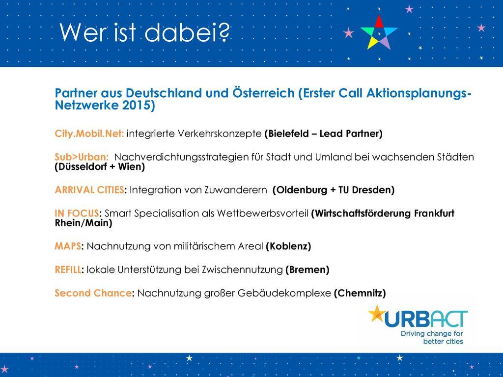 Wer ist dabei Partner aus Deutschland und Österreich (Erster Call Aktionsplanungs-Netzwerke 2015)