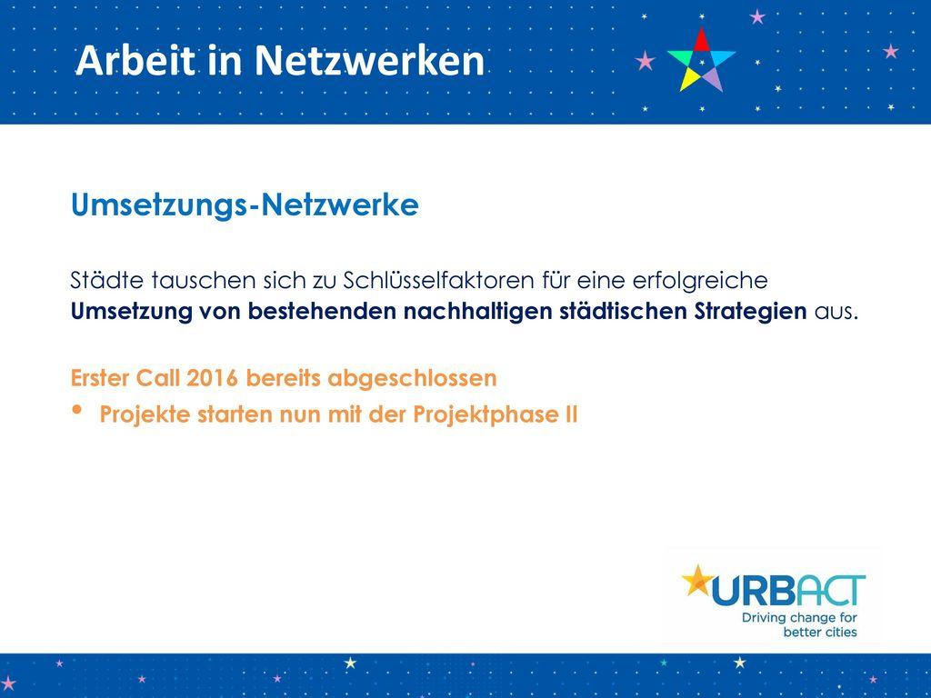 Arbeit in Netzwerken Umsetzungs-Netzwerke
