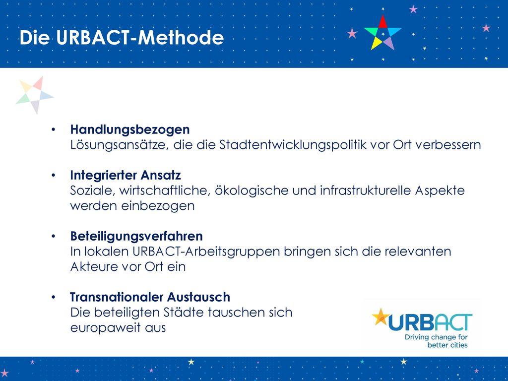Die URBACT-Methode Handlungsbezogen Lösungsansätze, die die Stadtentwicklungspolitik vor Ort verbessern.