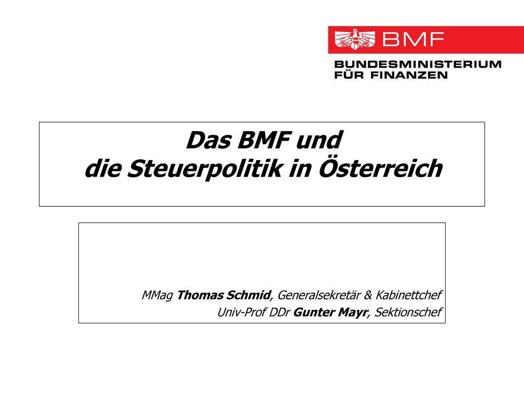 Das BMF und die Steuerpolitik in Österreich