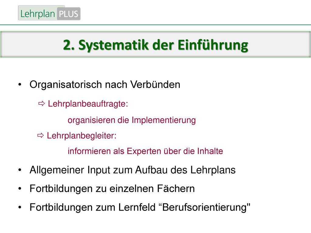 2. Systematik der Einführung