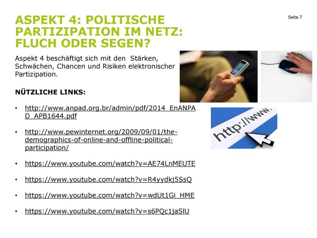 Aspekt 4: Politische Partizipation im Netz: Fluch oder Segen