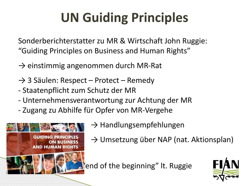 UN Guiding Principles Sonderberichterstatter zu MR & Wirtschaft John Ruggie: Guiding Principles on Business and Human Rights