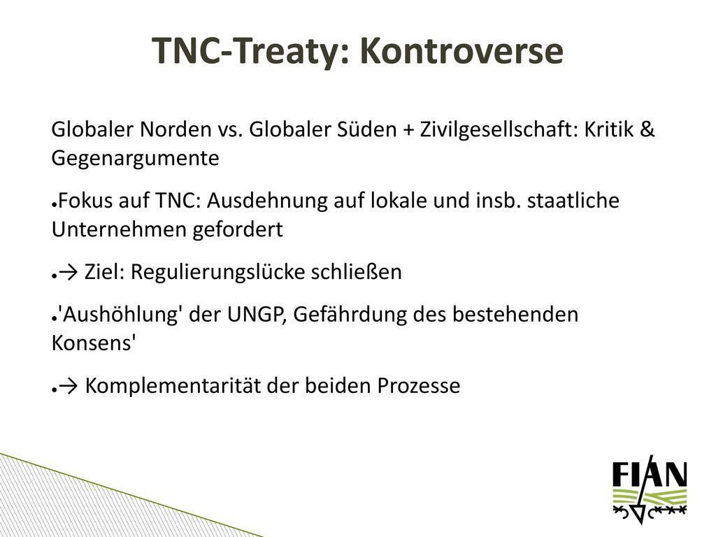 TNC-Treaty: Kontroverse