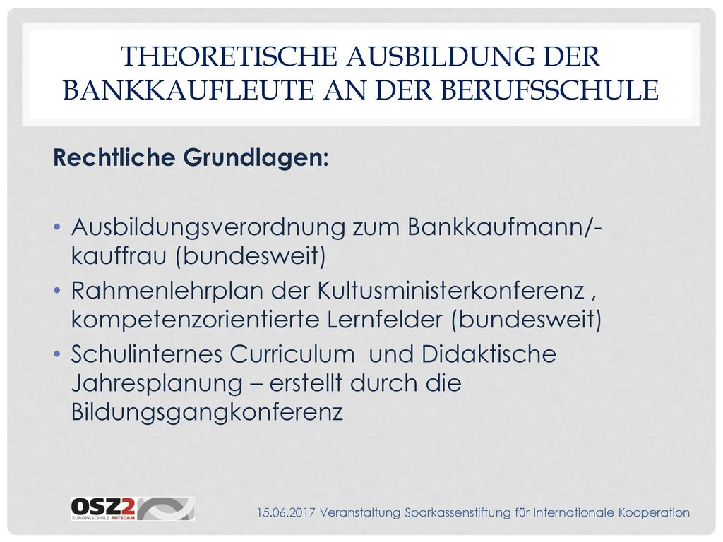 Theoretische Ausbildung der Bankkaufleute an der Berufsschule